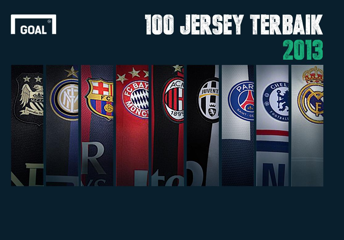 100 Jersey Terbaik Dunia 2013 100 91 Goalcom